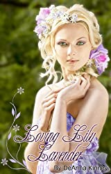 Loving Lily Lavender (Lavender Series Book 1)