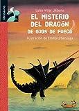 El Misterio del Dragon de Ojos de Fuego, Luisa Villar Liebana, 8479423927