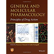 General and Molecular Pharmacology: Principles of Drug Action