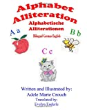 Alphabet Alliteration Bilingual German English, Adele Marie Crouch, 1477690042
