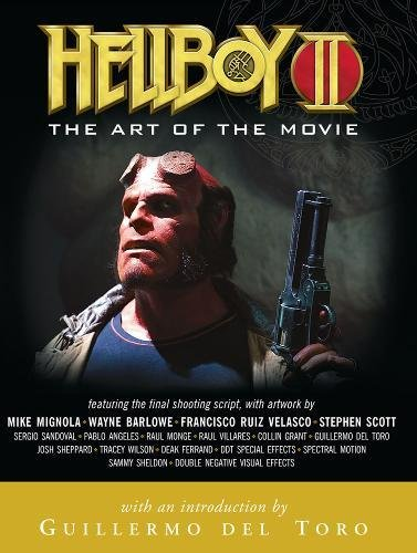 Hellboy II: The Art of the Movie Guillermo del Toro