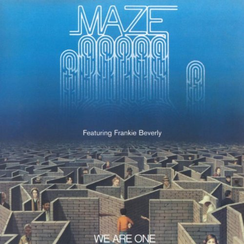 We Are One (24-Bit Digitally Remastered 04) (Feat. Frankie Beverly)