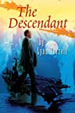 The Descendant, Lynn Terrell, 0595222315