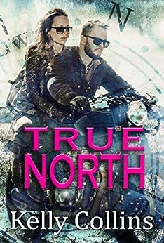 True North by [Collins, Kelly]