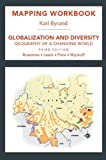 img - for Mapping Workbook for Globaization and Diversity: Geography of a Changing World Paperback April 29, 2010 book / textbook / text book