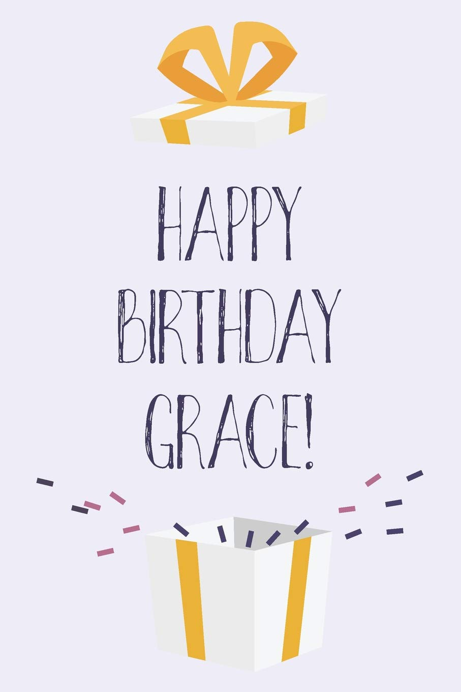 Happy Birthday Grace Cute Personalized First Name Grace Birthday Card Journal Notebook Diary Greetings Appreciation Gift For Girls 6 X 9 110 Blank Lined Pages Publishing Thrice 9781073396177 Amazon Com Books