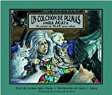Un Colchón de Plumas para Ágata, Carmen Agra Deedy, 1561454044