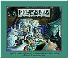 Un colchon de plumas para Agata (Spanish Edition): Carmen Agra Deedy