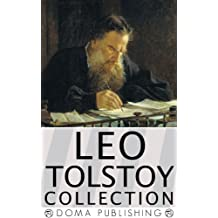 Leo Tolstoy Collection, Over 70 Works: Anna Karenina, War and Peace, Death of Ivan Ilyich, The Kingdom of God is Within You, The Cossacks, The Light Shines in Darkness, MORE