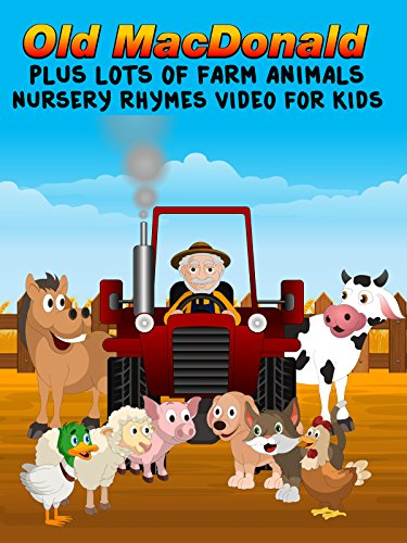 Old MacDonald Plus Lots Of Farm Animals - Nursery Rhymes Video For Kids