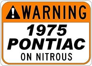 1975 75 PONTIAC PARISIENNE Seat Belt Warning On Nitrous Aluminum Street Sign - 10 x 14 Inches