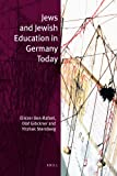 Jews and Jewish Education in Germany Today, Ben Rafael, Eliezer and Glöckner, Olaf, 9004201173