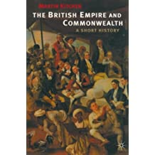 The British Empire and Commonwealth: A Short History