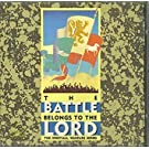 The Battle Belongs to the Lord (The Spiritual Warfare Series)