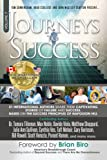 img - for Journeys To Success: 31 International Authors Share Their Captivating Stories of Failure and Success. Based on The Success Principles of Napoleon Hill (Volume 7) book / textbook / text book
