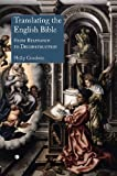 Translating the English Bible: From Relevance to Deconstruction