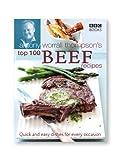 Antony Worrall Thompson's Top 100 Beef Recipes, Antony Worrall Thompson, 0563487852