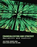 img - for Financialization and Strategy: Narrative and Numbers book / textbook / text book