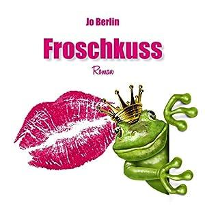 Froschkuss Hörbuch