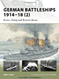 German Battleships 1914-18 (2), Gary Staff, 184603468X