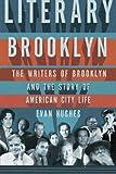 Literary Brooklyn, Evan Hughes, 0805089861