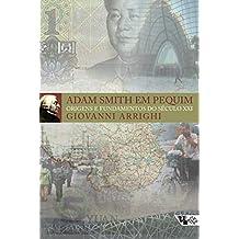 Adam Smith em Pequim: origens e fundamentos do século XXI
