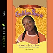 Golden Spirit: Carmen Browne, Book 3 | Stephanie Perry Moore