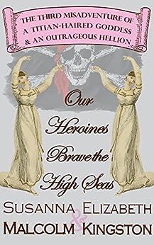 Outrageous Hellion Book 3) by [Kingston, Elizabeth, Malcolm, Susanna