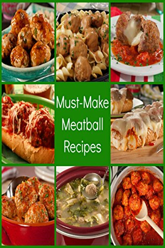 Meat Balls RECIPES: The Very Best Meatball Cookbook Recipes Quick and Easy, Healthy recipes Enjoy Cooking Meatballs We Are Here to Help and Give You Many Amazing Ideas.