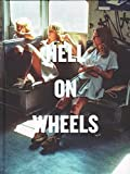 img - for Willy Spiller - Hell On Wheels book / textbook / text book