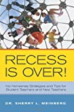 Recess Is Over!, Sherry Meinberg, 1439258341