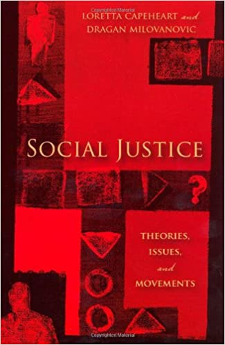 Social Justice: Theories, Issues, and Movements (Critical