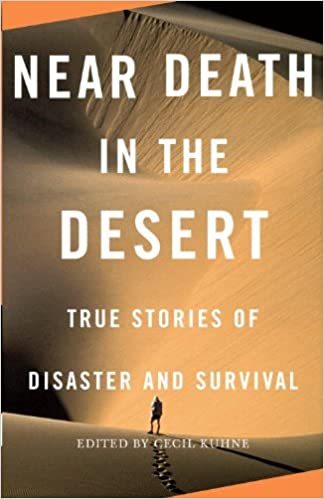 Near Death in the Desert (Vintage Departures)