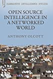 img - for Open Source Intelligence in a Networked World (Continuum Intelligence Studies) book / textbook / text book
