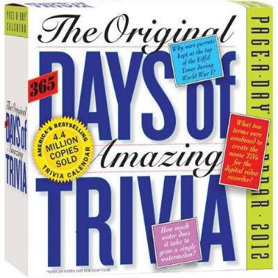 The Original 365 Days of Amazing Trivia 2012 Page-a-Day Boxed Calendar (365 Days Of Amazing Trivia)