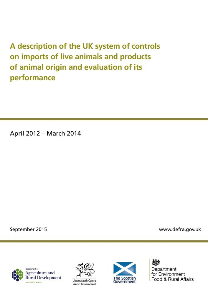 Read Online A description of the UK system of controls on imports of live animals and products of animal origin and evaluation of its performance: April 2012-March 2014 pdf