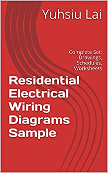 residential electrical wiring diagrams sample complete set residential electrical wiring diagrams sample complete set drawings schedules worksheets and plans