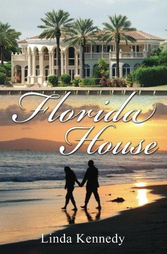 - Florida House (The Harris Family) (Volume 2)