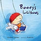 Bunny's Lessons, Harriet Ziefert, 1609050282
