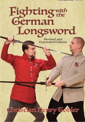 Fighting with the German Longsword ()