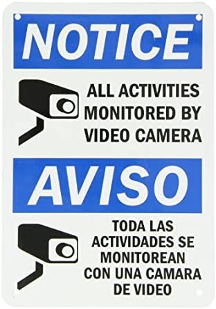 """SmartSign Aluminum Sign, Legend """"Notice: All Activities Monitored by Video Camera"""", Bilingual Sign, 10"""" high x 7"""" wide, Black/Blue on White"""