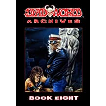 Deadworld Archives: Book Eight