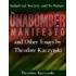 The Unabomber Manifesto and Other Essays by Theodore Kaczynski