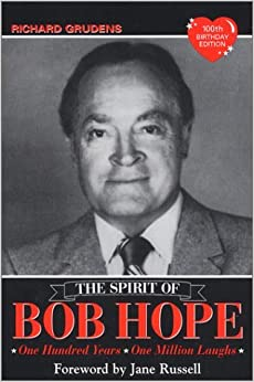 Book Spirit of Bob Hope: One Hundred Years, One Million Laughs by Richard Grudens (2001-11-01)