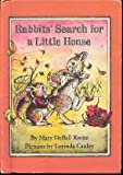 Rabbits' Search for a Little House, Mary Kwitz, 0517528673