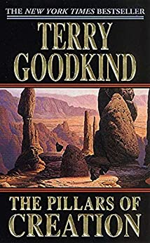 The Pillars of Creation (Sword of Truth Book 7) by [Goodkind, Terry]