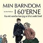 Fra mit værelse kan jeg se til et andet land (Min barndom i 60'erne)   Jes Stein Pedersen
