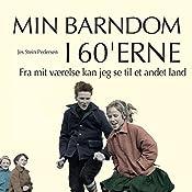 Fra mit værelse kan jeg se til et andet land (Min barndom i 60'erne) | Jes Stein Pedersen