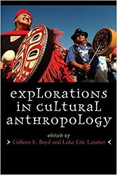 Book Explorations in Cultural Anthropology: A Reader (2011-06-10)