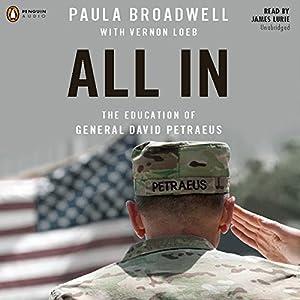 All In: The Education of General David Petraeus Audiobook